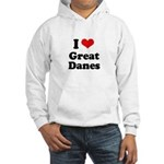 I Love Great Danes Hooded Sweatshirt
