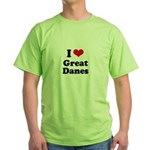 I Love Great Danes Green T-Shirt