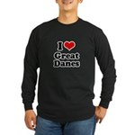 I Love Great Danes Long Sleeve Dark T-Shirt