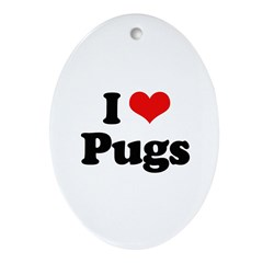 I Love Pugs Oval Ornament