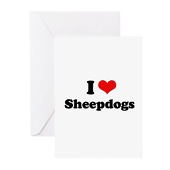 I Love Sheepdogs Greeting Cards (Pk of 20)