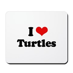 I Love Turtles Mousepad