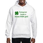 Everyone loves a drunk Irish girl Hooded Sweatshir