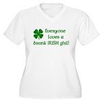 Everyone loves a drunk Irish girl Women's Plus Siz