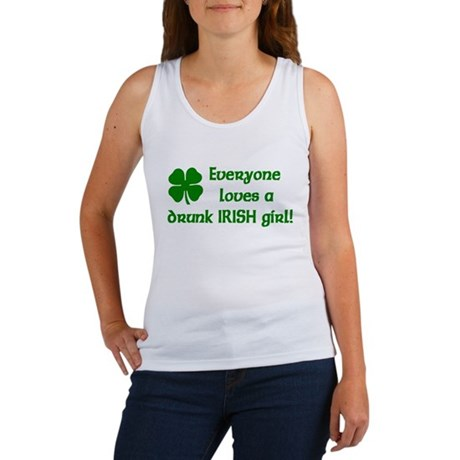 Everyone loves a drunk Irish girl Women's Tank Top