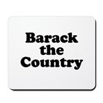 Barack the country Mousepad