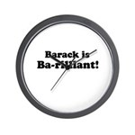 Barack is Barilliant Wall Clock