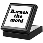 Barack the mold Keepsake Box