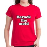 Barack the mold Women's Dark T-Shirt
