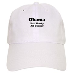 Obama / Half Honkey All Donkey Cap