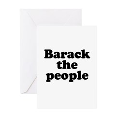 Barack the People Greeting Card