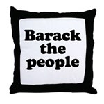 Barack the People Throw Pillow
