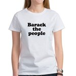Barack the People Women's T-Shirt