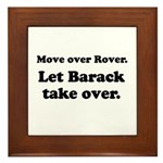 Move over Rover Framed Tile