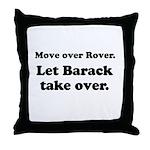 Move over Rover Throw Pillow