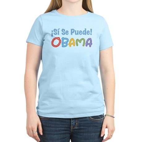 �Si Se Puede! Obama Women's Light T-Shirt