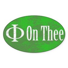 Phi on Thee Oval Decal