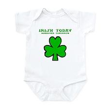 Irish today Onesie