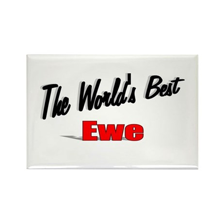 """The World's Best Ewe"" Rectangle Magnet"