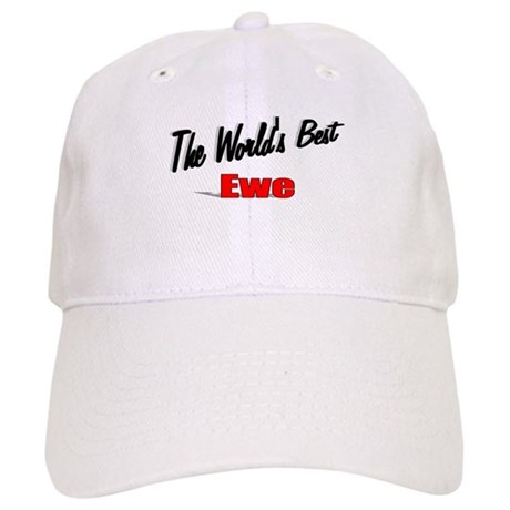 """The World's Best Ewe"" Cap"