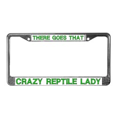 Crazy Reptile Lady License Plate Frame