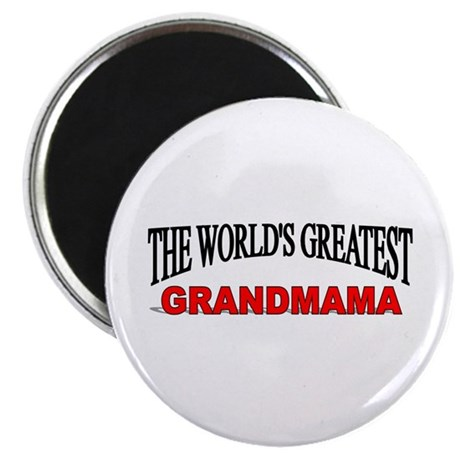 """The World's Greatest Grandmama"" Magnet"
