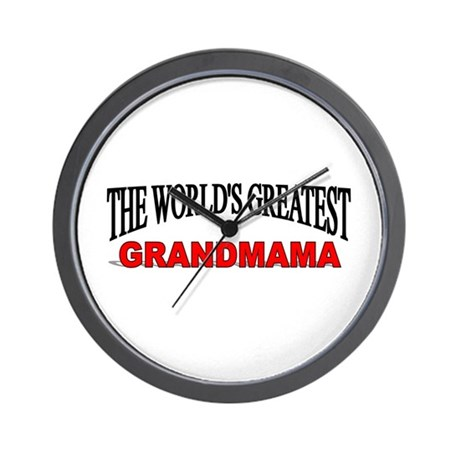 """The World's Greatest Grandmama"" Wall Clock"