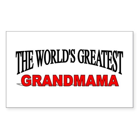 """The World's Greatest Grandmama"" Sticker (Rectangu"