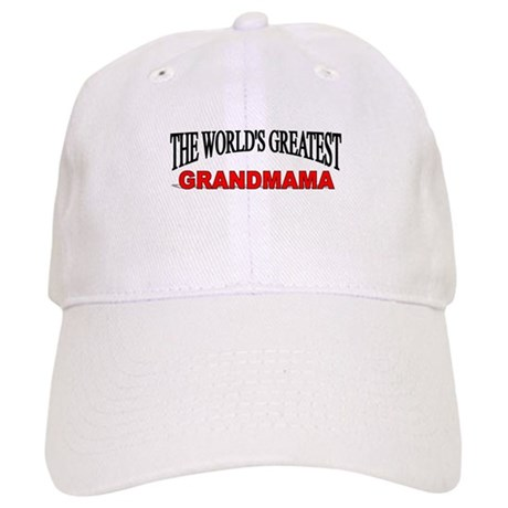 """The World's Greatest Grandmama"" Cap"