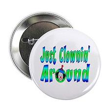 """Clownin Around 2.25"""" Button"""