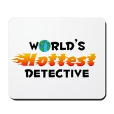World's Hottest Detec.. (C) Mousepad