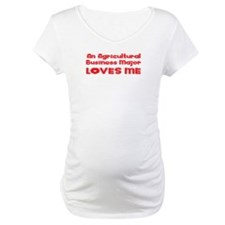 An Agricultural Business Major Loves Me Shirt