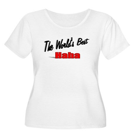 """The World's Best Haha"" Women's Plus Size Scoop Ne"
