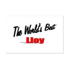 """The World's Best Lloy"" Mini Poster Print"