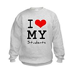 I love my students Kids Sweatshirt