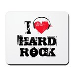 I love hard rock Mousepad