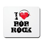 I love pop rock Mousepad
