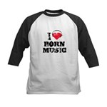 I love porn music Kids Baseball Jersey