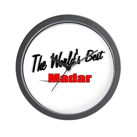 """The World's Best Madar"" Wall Clock"