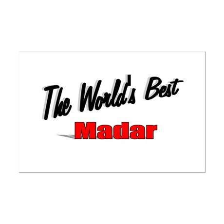 """The World's Best Madar"" Mini Poster Print"