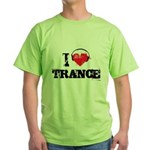 I love trance Green T-Shirt