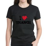 I love trance Women's Dark T-Shirt
