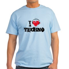 I love techno Light T-Shirt