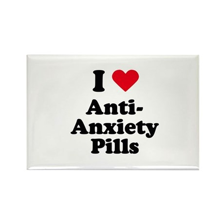 I love anti-anxiety pills Rectangle Magnet (10 pac
