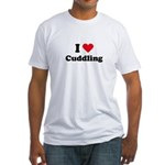 I love cuddling Fitted T-Shirt