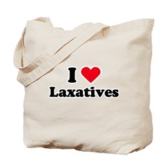 I love laxatives Tote Bag