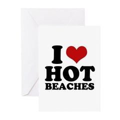 I love hot beaches Greeting Cards (Pk of 20)