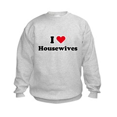 I love housewives Kids Sweatshirt