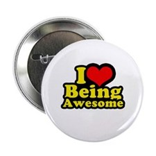 "I love being awesome 2.25"" Button"