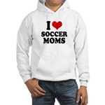 I love soccer moms Hooded Sweatshirt